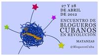 """Declaración Final del """"Encuentro de Blogueros Cubanos en Revolución"""""""